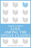 Love Among the Single Classes