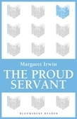 The Proud Servant
