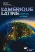 L'Amérique latine: laboratoire du politique autrement