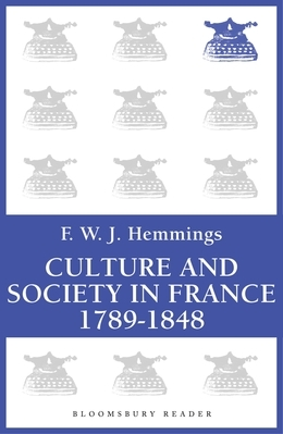 Culture and Society in France 1789-1848