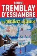Les héritiers du fleuve : 1931-1939