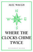 Where the Clocks Chime Twice