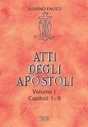 Atti degli Apostoli. Vol. 1. Capp. 1-9