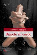 Raymond Radiguet - Diavolo in corpo