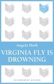 Virginia Fly is Drowning