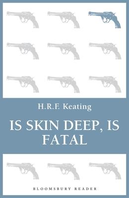 Is Skin Deep, Is Fatal
