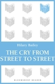 The Cry from Street to Street