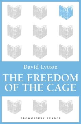 The Freedom of the Cage