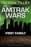 The Amtrak Wars: First Family