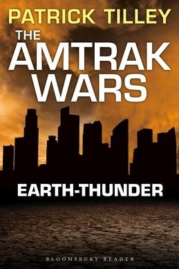The Amtrak Wars: Earth-Thunder