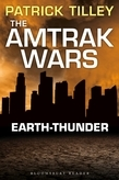 The Amtrak Wars: Earth-Thunder