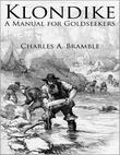 Klondike: A Manual for Goldseekers