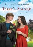That's Amore: A Novel