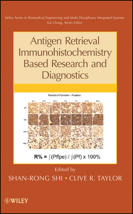 Antigen Retrieval Immunohistochemistry Based Research and Diagnostics