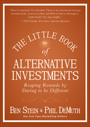 The Little Book of Alternative Investments: Reaping Rewards by Daring to be Different