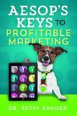Aesop's Keys to Profitable Marketing