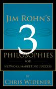 Jim Rohn's 3 Philosophies for Network Marketing Success