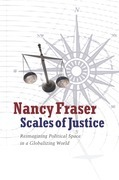 Scales of Justice: Reimagining Political Space in a Globalizing World
