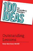 100 Ideas for Secondary Teachers: Outstanding Lessons