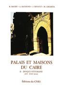 Palais et maisons du Caire. TomeII