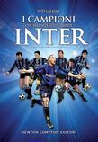 I campioni che hanno fatto grande l'Inter