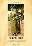 RUTUBA - Valle Roja, un paradiso perduto