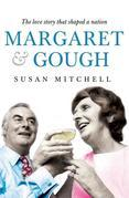 Margaret & Gough: The Love Story That Shaped a Nation