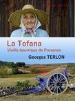 La Tofana - Vieille bourrique de Provence