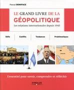 Le grand livre de la géopolitique