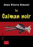 Le caïman noir