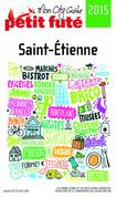 Saint-Etienne 2015 Petit Futé (avec photos et avis des lecteurs)