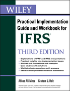 Wiley Ifrs: Practical Implementation Guide and Workbook