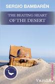 The Beating Heart of the Desert