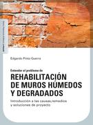 Rehabilitación de muros húmedos y degradados