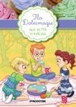 Una fetta d'amicizia. Flo Dolcimagie. Vol. 3