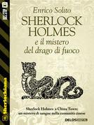 Sherlock Holmes e Il mistero del drago di fuoco