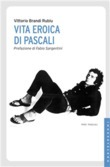 Vita eroica di Pascali