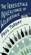 Paul Torday - The Irresistible Inheritance Of Wilberforce