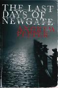 The Last Days of Newgate: A Pyke Mystery