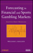 Forecasting in Financial and Sports Gambling Markets: Adaptive Drift Modeling