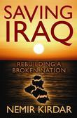 Saving Iraq: Rebuilding A Broken Nation