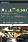 AbleTrend: Identifying and Analyzing Market Trends for Trading Success