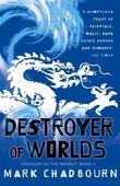 Destroyer Of Worlds: Kingdom Of The Serpent: Book 3