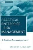 Practical Enterprise Risk Management: A Business Process Approach