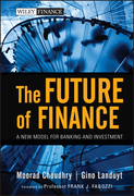 The Future of Finance: A New Model for Banking and Investment