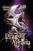 The Dragon Arcana: The Cardinal's Blades: Book Three