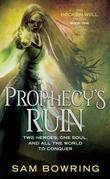 Sam Bowring - Prophecy's Ruin