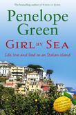 Girl By Sea: Love, Life and Food on an Italian Island