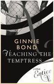 Teaching The Temptress