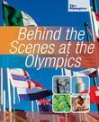 The Olympics: Behind the Scenes at the Olympics